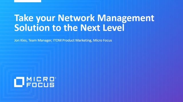 Take your Network Management Solution to the Next Level