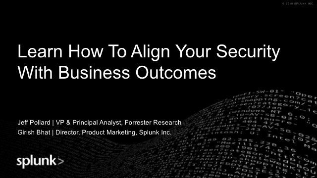 Learn How To Align Your Security with Business Outcomes