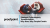 Webisode 2: Strategic Cybersecurity Transformation - Why Now, Why People-Centric