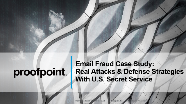 Webisode 3: Email Fraud - Case Studies & Defense Strategies w/ US Secret Service