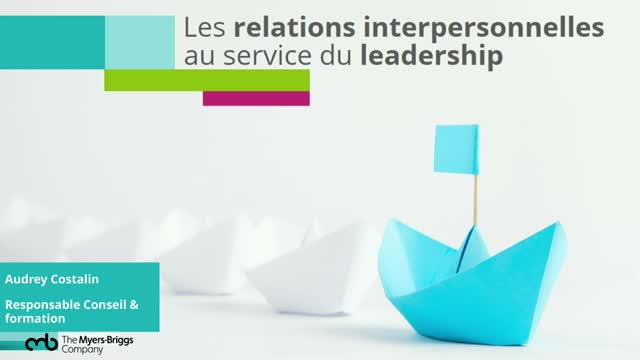 Les relations interpersonnelles au service du leadership
