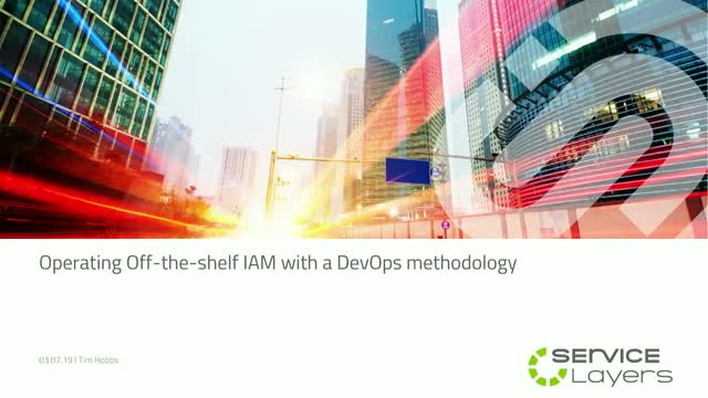Operating Off-the-Shelf Identity Access Management with a DevOps methodology