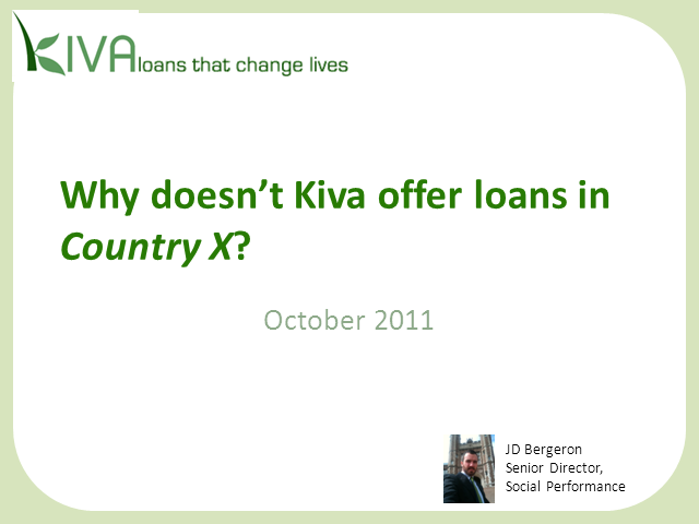 Why doesn't Kiva lend in certain countries?