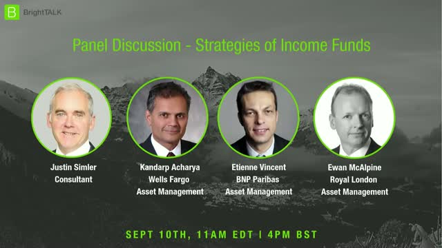 Panel Discussion - Strategies of Income Funds