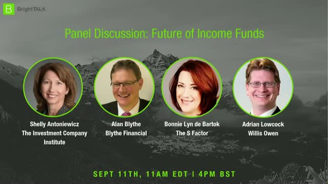 Panel Discussion: Future of Income Funds