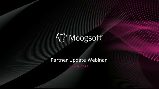 Moogsoft Partner Program & Product Roadmap Webinar