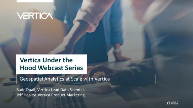 Geospatial Analytics at Scale with Vertica