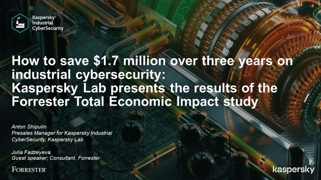 How to save $1.7 million on industrial cybersecurity