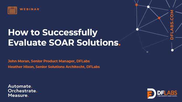 How to Successfully Evaluate SOAR Solutions