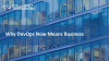 Why DevOps Now Means Business