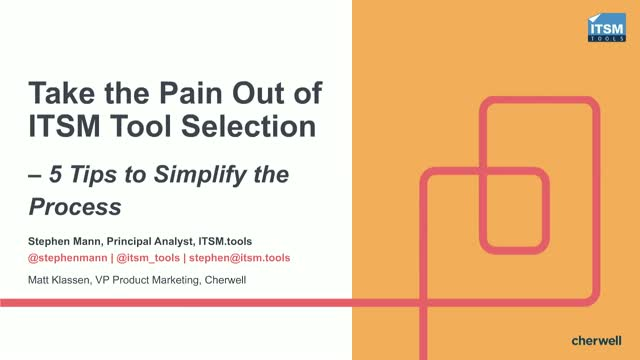 Take the Pain Out of ITSM Tool Selection - 5 Tips to Simplify the Process