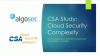 CSA Study: Cloud Security Complexity