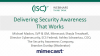 Delivering Security Awareness That Works