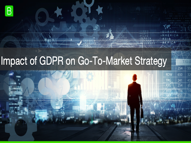Impact of GDPR on Go-To-Market Strategy