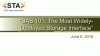 SAS 101: The Most Widely-Deployed Storage Interface