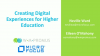 Creating Digital Experiences for Higher Education