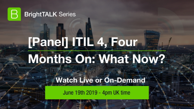 [Panel] ITIL 4, Four Months On: What Now?