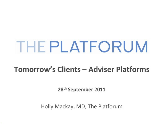 Tomorrow's Client - Adviser Platforms