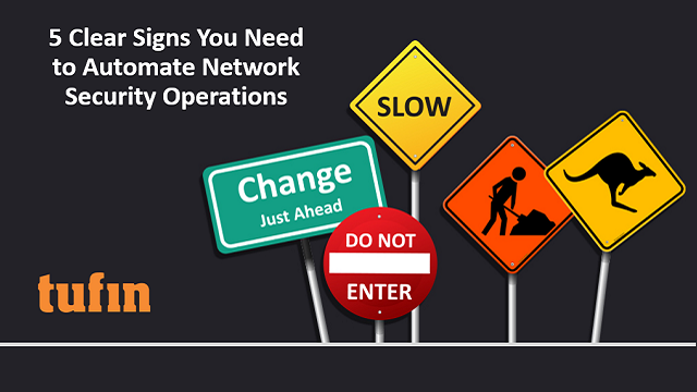 5 Clear Signs You Need to Automate Network Security Operations