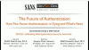 The Future of Authentication: How Two Factor Authentication is Dying
