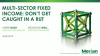 Multi-sector fixed income: don't get caught in a rut