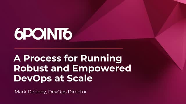 A Process for Running Robust and Empowered DevOps at Scale