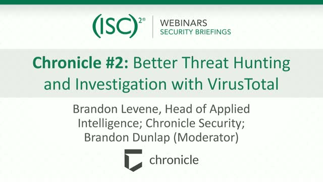 Chronicle #2: Better Threat Hunting and Investigation with VirusTotal