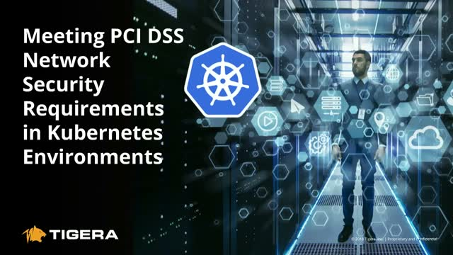 Meeting PCI DSS Network Security Requirements in Kubernetes Environments