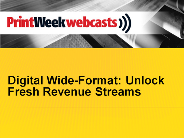 Digital Wide-Format: Unlock Fresh Revenue Streams