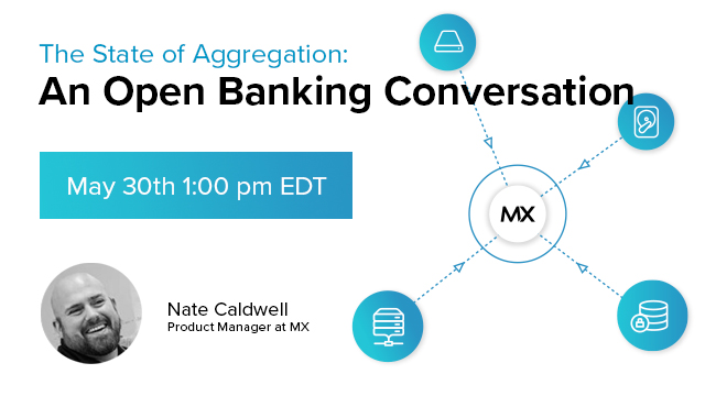 The State of Aggregation: An Open Banking Conversation