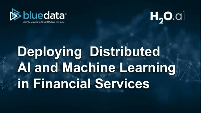 Deploying Distributed AI and Machine Learning in Financial Services