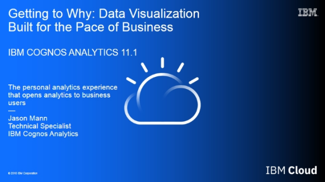 Getting to Why: Data Visualization Built for the Pace of Business