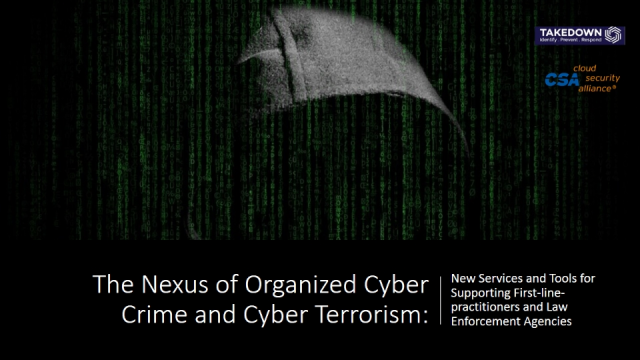 The Nexus of Organized Cyber Crime and Cyber Terrorism
