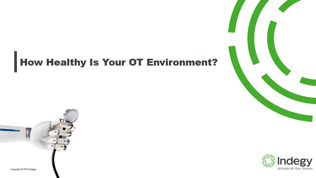 How Healthy Is Your OT Environment