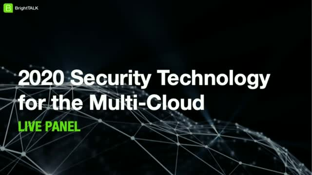 2020 Security Technology for the Multi-Cloud