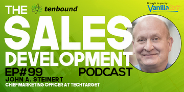 John Steinert - Sales Development Success and the CMO