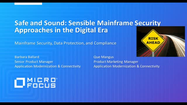 Safe and Sound, Sensible Mainframe Security approaches in the Digital Era