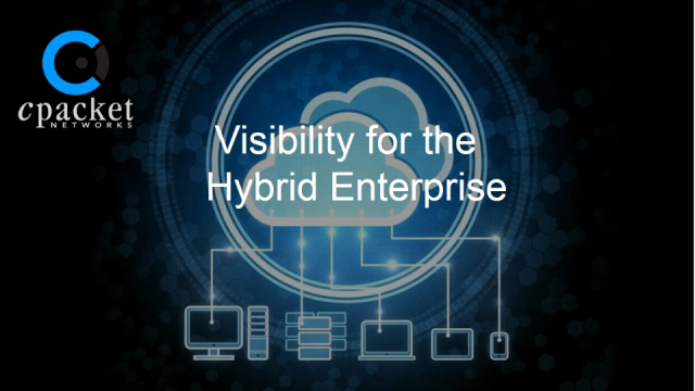 Visibility for the Hybrid Enterprise