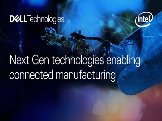 Next Gen Technologies Enabling Connected Manufacturing