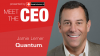 Meet the CEO: Quantum's Jamie Lerner