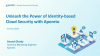 Unleash the Power of Identity-based Cloud Security with Aporeto