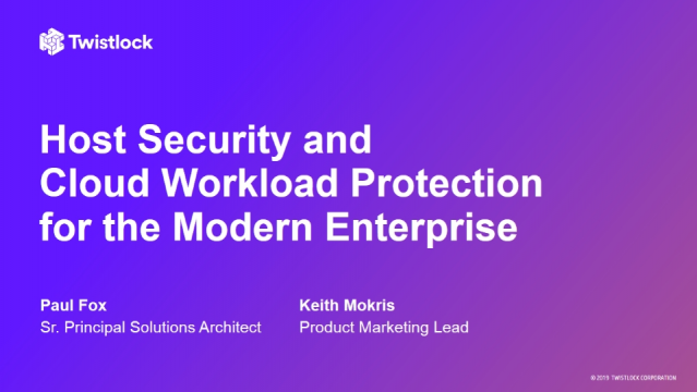 Host Security and Cloud Workload Protection for the Modern Enterprise