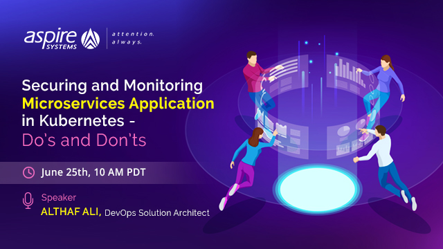 Securing and Monitoring Microservices Application in Kubernetes -Do's and Don'ts