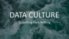 How to Build A Strong Data Culture & Bring Data to All Levels of Decision Making