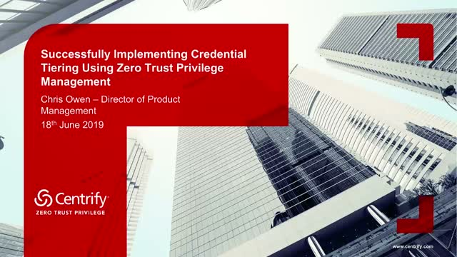 EMEA: Successfully Implementing Credential Tiering Using Zero Trust Privilege