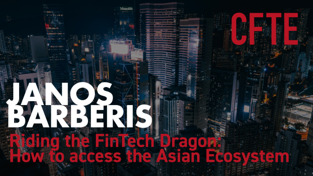 Riding the FinTech Dragon: How to Access the Asian Ecosystem