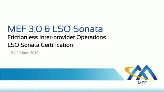 Frictionless Inter-provider Operations with MEF 3.0 & LSO Sonata