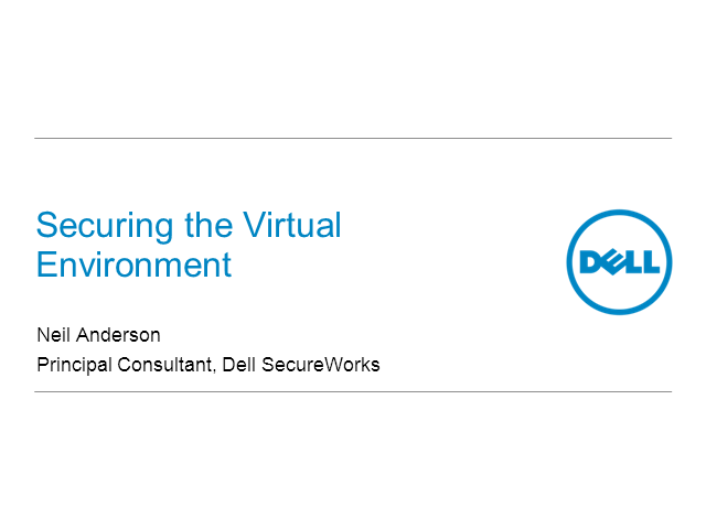 Securing the Virtualised Environment: Keeping the Dream Alive