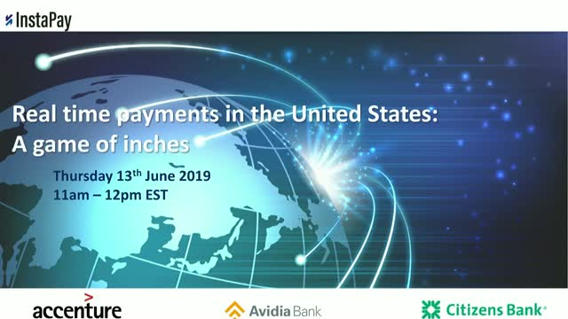 Real-Time Payments in The United States: A game of inches