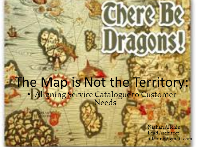 The Map is Not the Territory - Aligning Service Catalog to Your Customer Needs